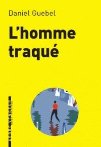 L' HOMME TRAQUE