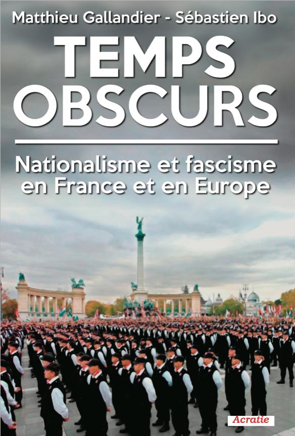 Toulouse : rencontre autour du livre Temps obscurs - Nationalisme et fascisme en France et en Europe @ Librairie Terra Nova | Toulouse | Occitanie | France